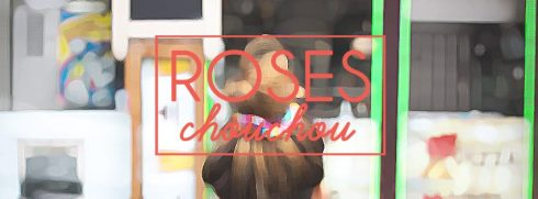 roses chouchous bande