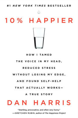 10 % Happier - Dan Harris